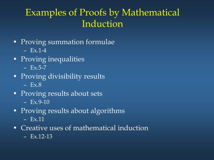 Examples of Proofs by Mathematical Induction