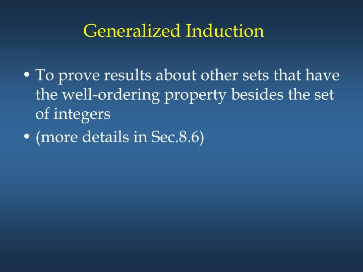Generalized Induction