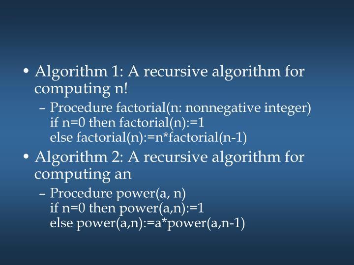 Algorithm 1: A recursive algorithm for computing n!