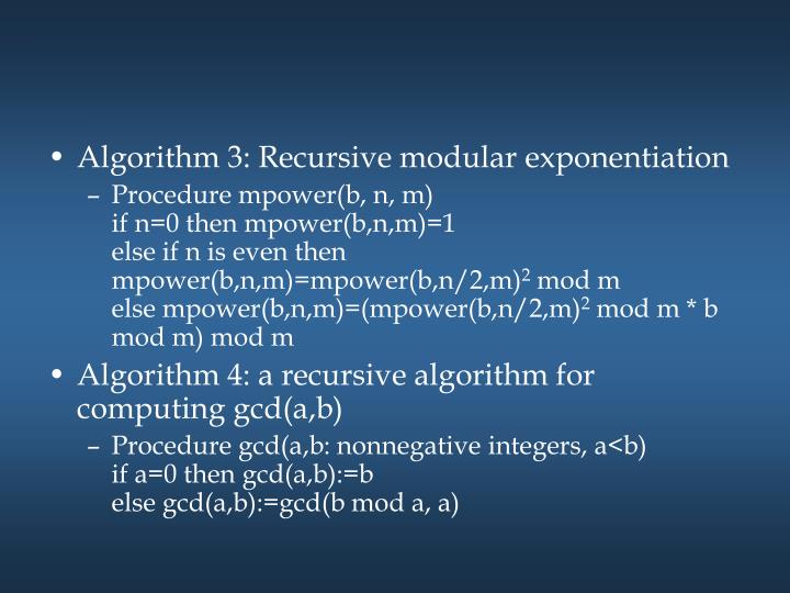 Algorithm 3: Recursive modular exponentiation