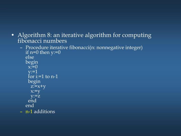 Algorithm 8: an iterative algorithm for computing fibonacci numbers
