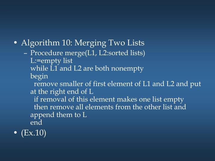 Algorithm 10: Merging Two Lists