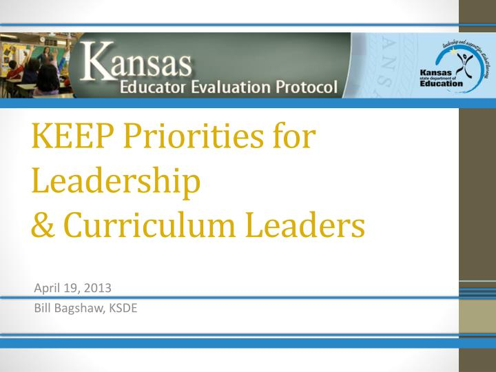 Keep priorities for leadership curriculum leaders