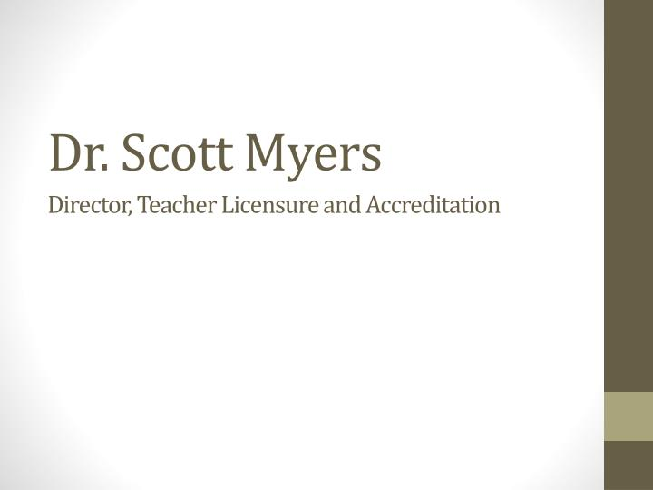 Dr. Scott Myers