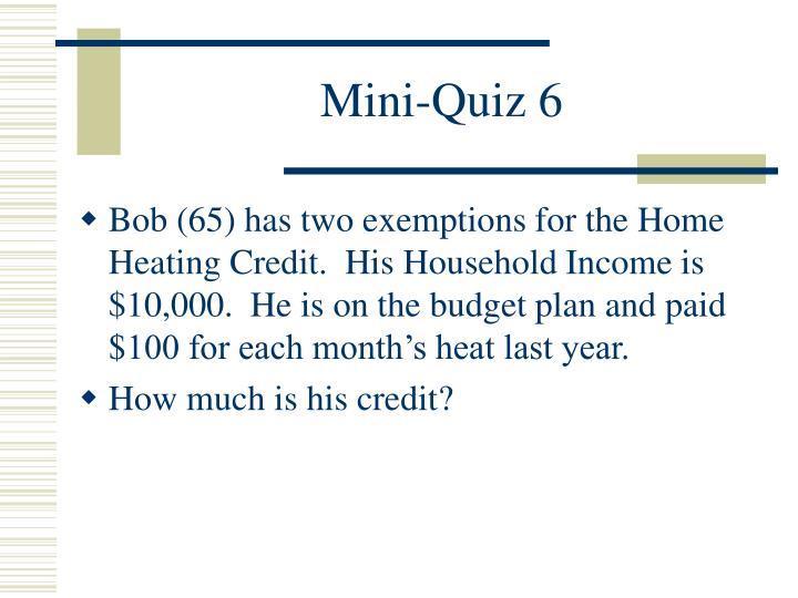 Mini-Quiz 6