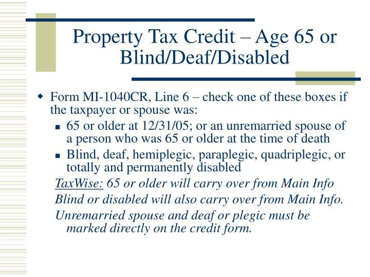 Property Tax Credit – Age 65 or Blind/Deaf/Disabled