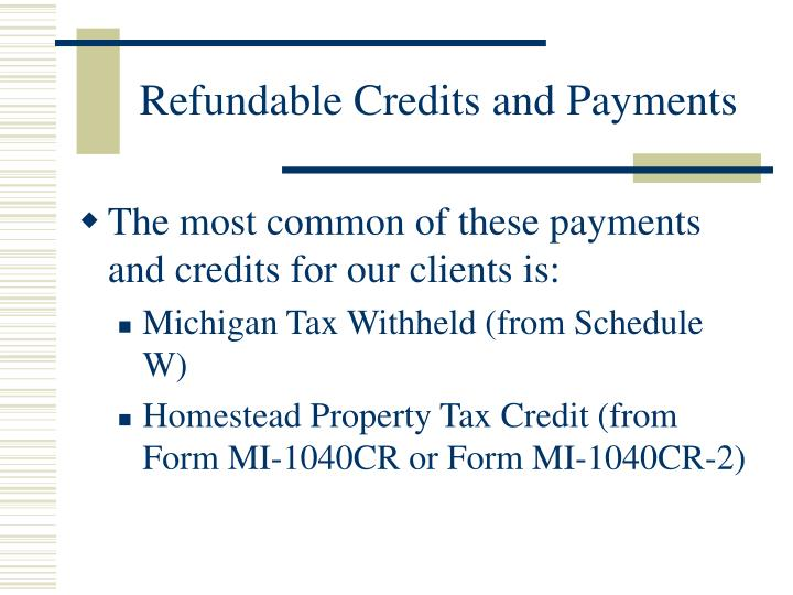 Refundable Credits and Payments