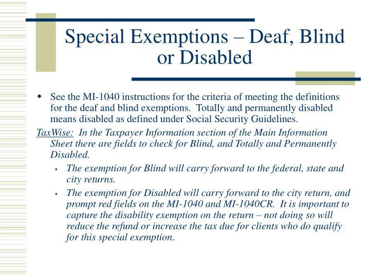 Special Exemptions – Deaf, Blind or Disabled