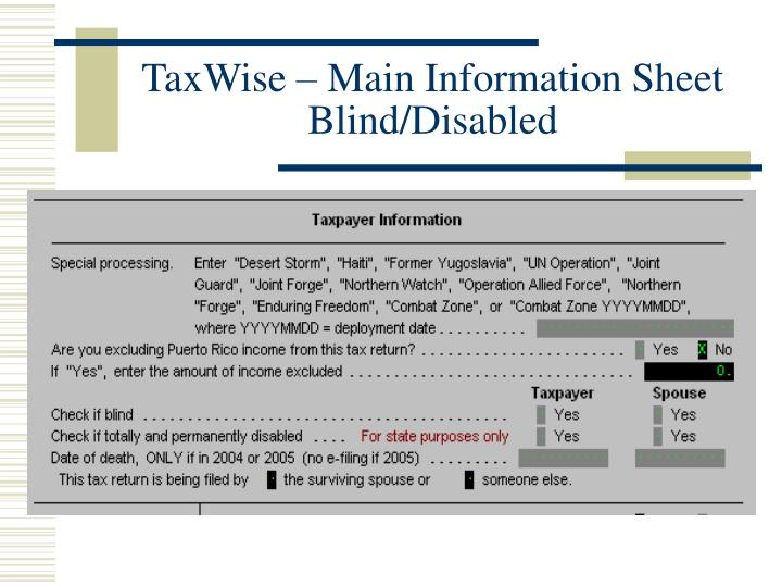 TaxWise – Main Information Sheet Blind/Disabled