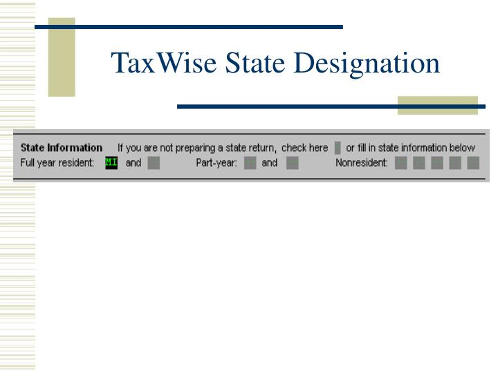 TaxWise State Designation