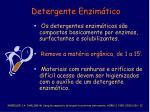 detergente enzim tico