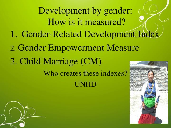 Development by gender: