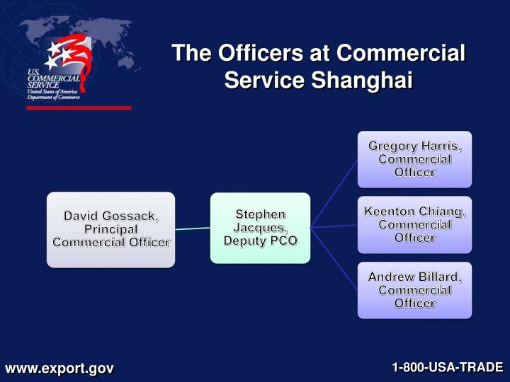 The Officers at Commercial Service Shanghai