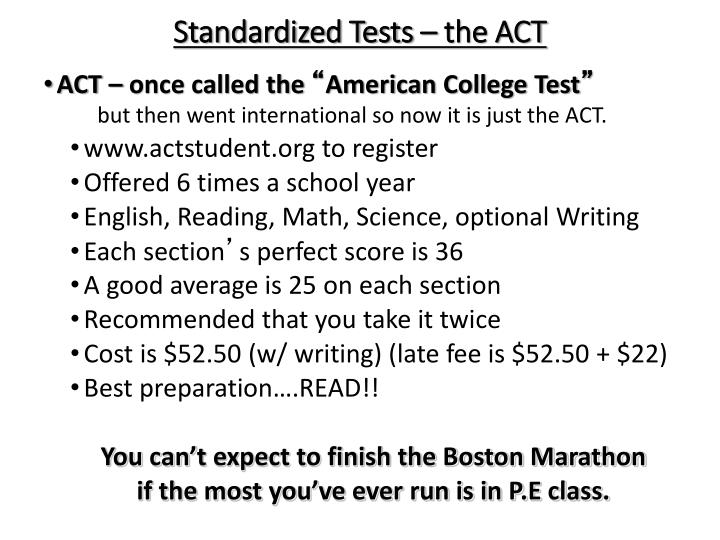 Standardized Tests – the ACT