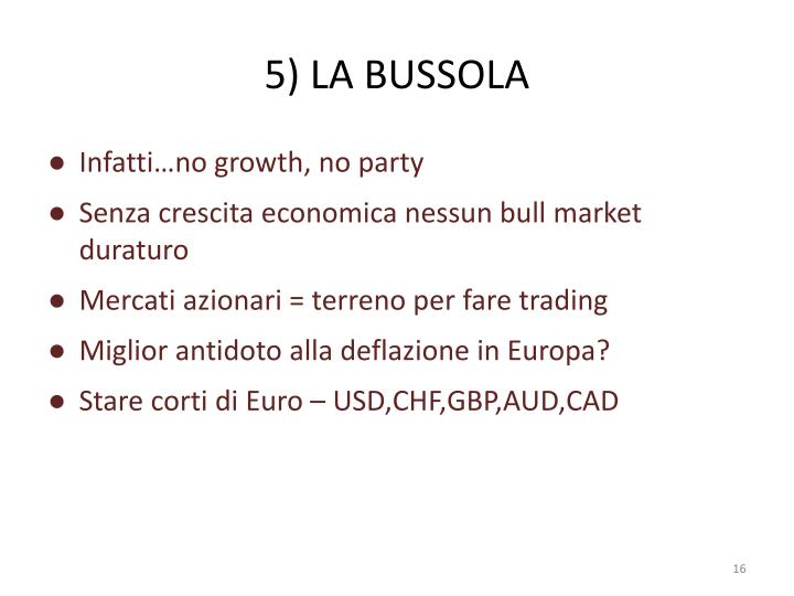 5) LA BUSSOLA