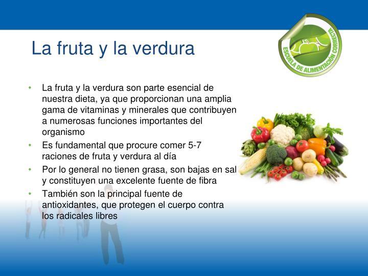 La fruta y la verdura