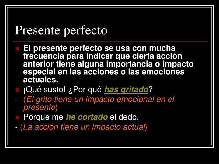 Presente perfecto