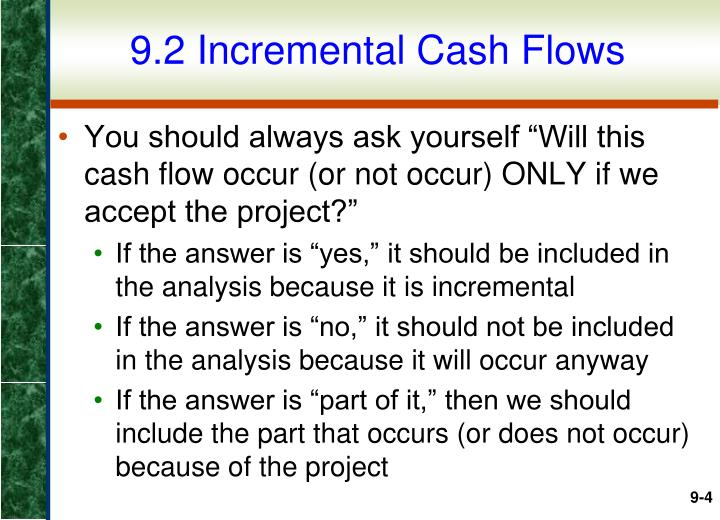 9.2 Incremental Cash Flows