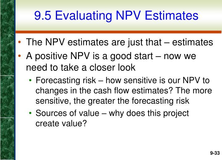 9.5 Evaluating NPV Estimates