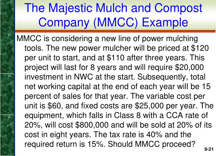 The Majestic Mulch and Compost Company (MMCC) Example