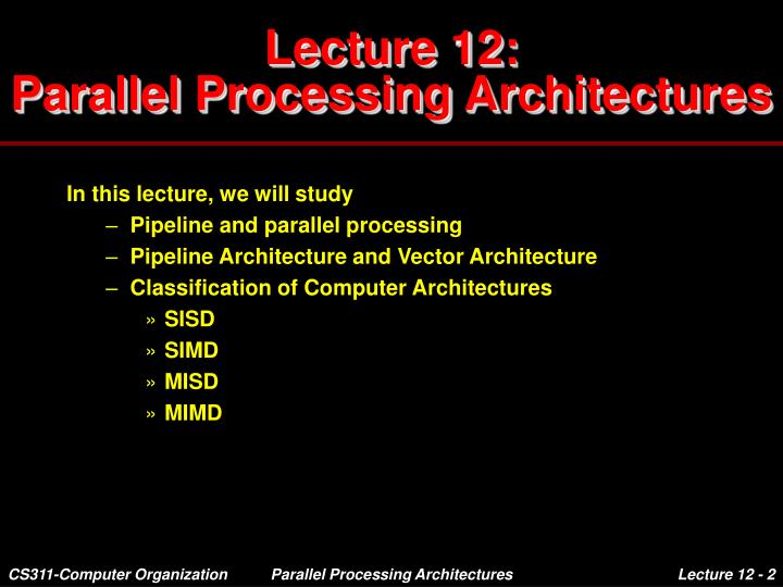 Lecture 12 parallel processing architectures1