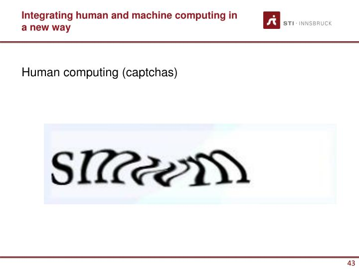 Integrating human and machine computing in a new way