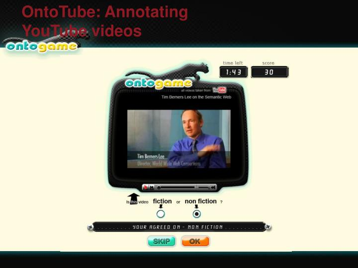 OntoTube: Annotating YouTube videos