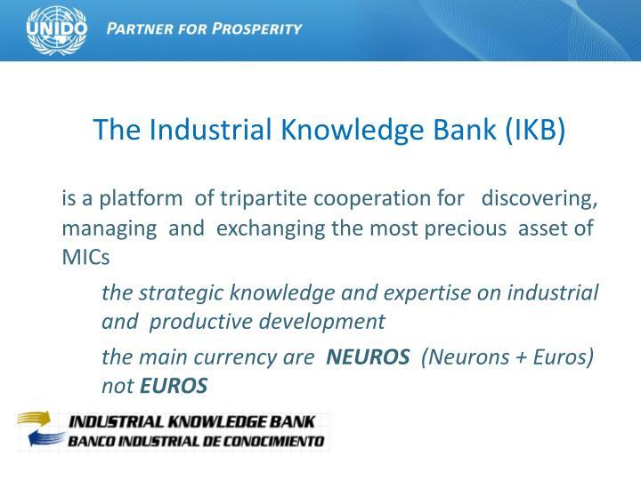 The industrial knowledge bank ikb