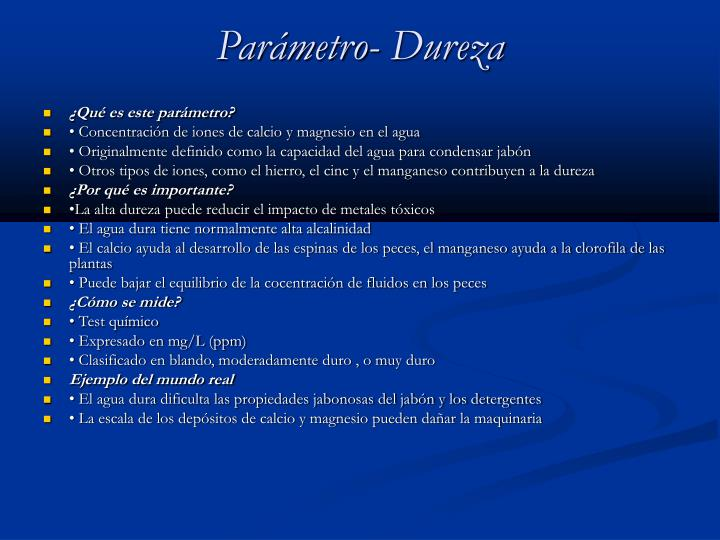 Parámetro- Dureza