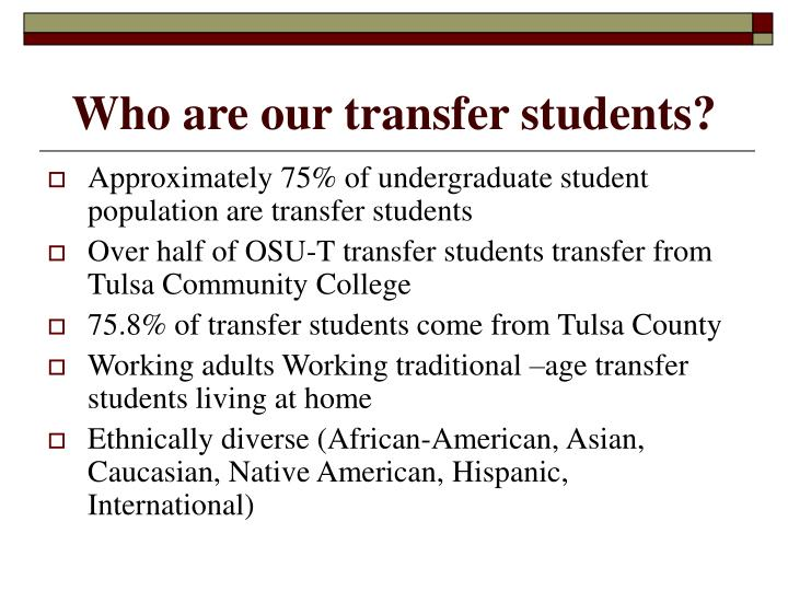 Who are our transfer students?
