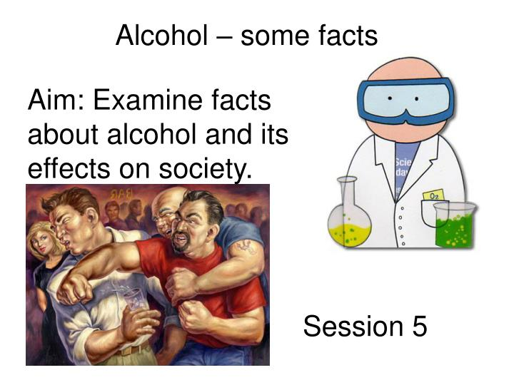 Alcohol – some facts