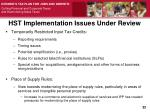 hst implementation issues under review