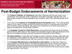 post budget endorsements of harmonization