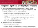 temporary input tax credit itc restrictions