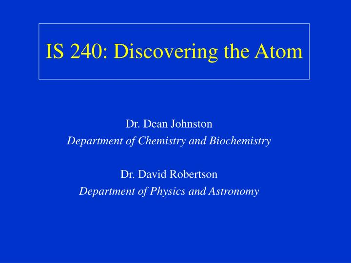 is 240 discovering the atom n.