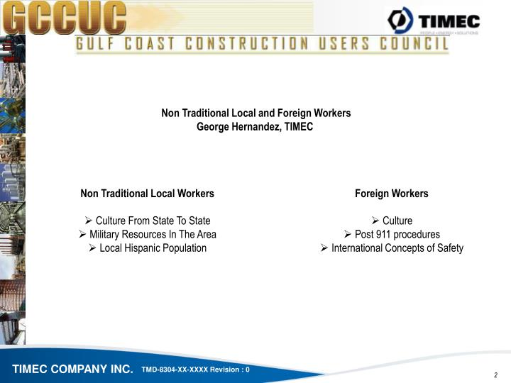 Non Traditional Local and Foreign Workers