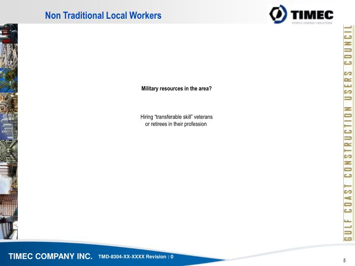 Non Traditional Local Workers