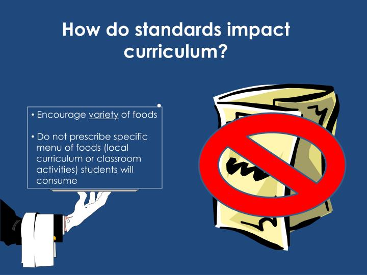 How do standards impact