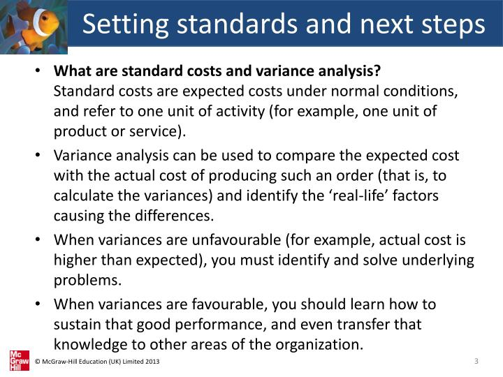 Setting standards and next steps1
