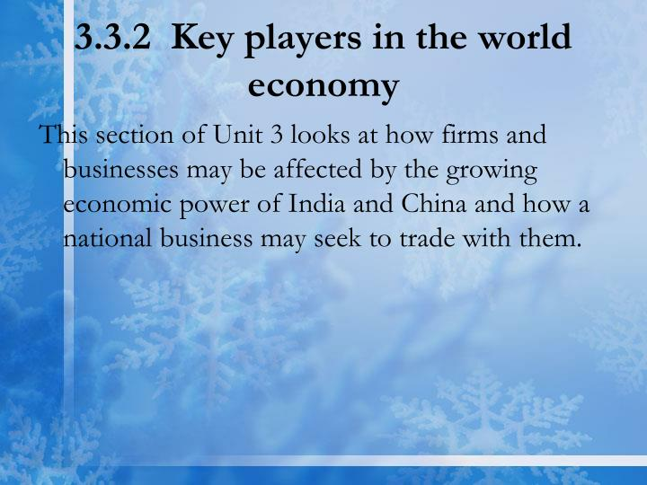 3.3.2  Key players in the world economy