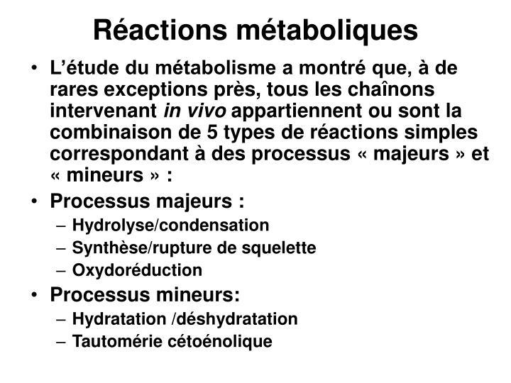 Réactions métaboliques