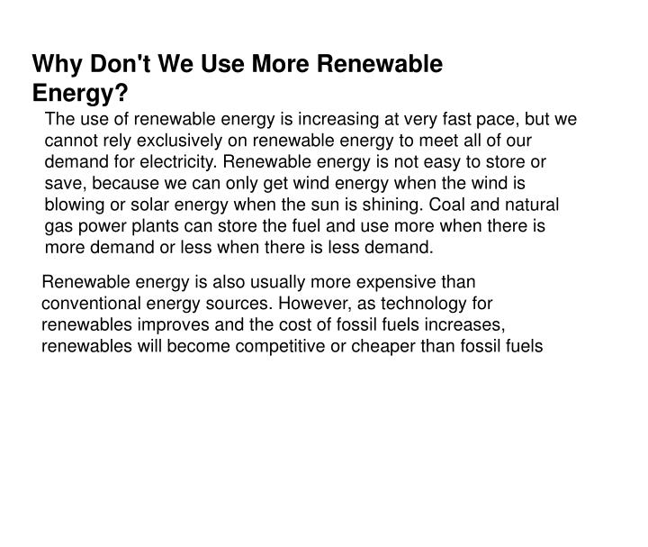 Why Don't We Use More Renewable Energy?