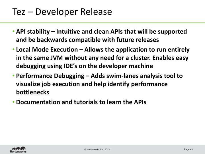 Tez – Developer Release