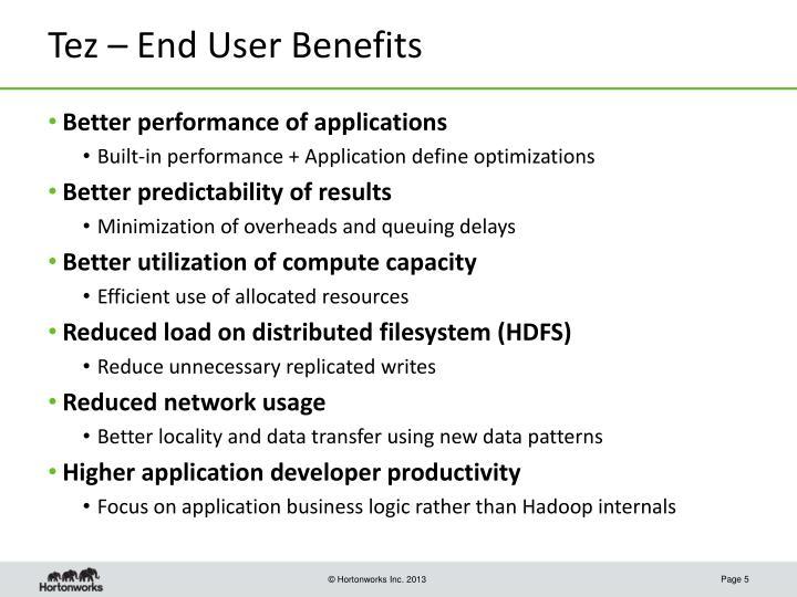 Tez – End User Benefits