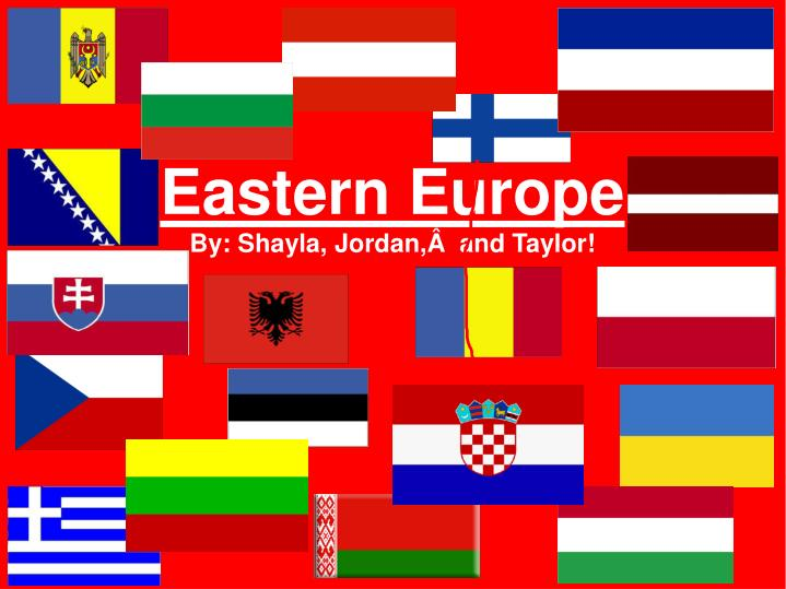 eastern europe by shayla jordan and taylor n.