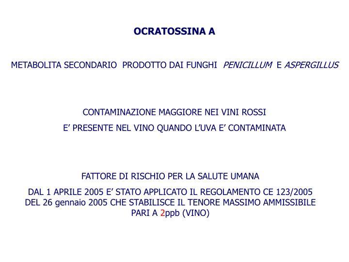 OCRATOSSINA A