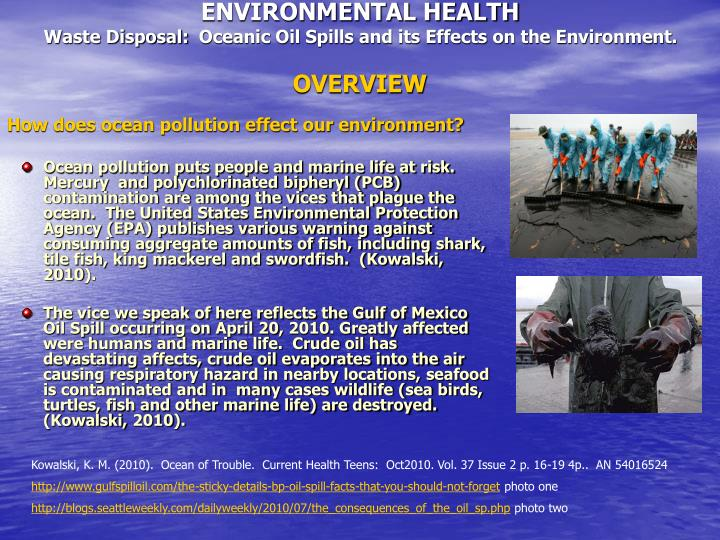 Environmental health waste disposal oceanic oil spills and its effects on the environment overview