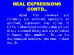real expressions contd