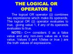 the logical or operator