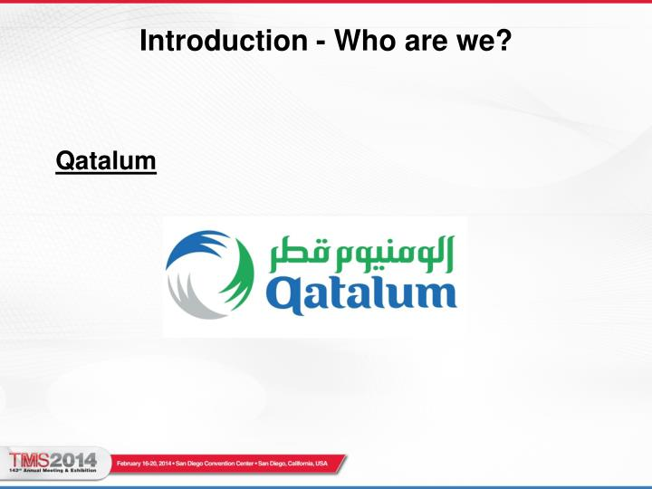 Introduction - Who are we?